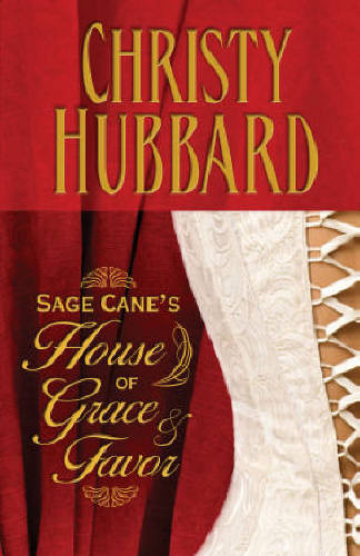 Sage Cane's House of Grace and Favor