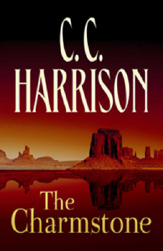 The Charmstone by C.C. Harrison